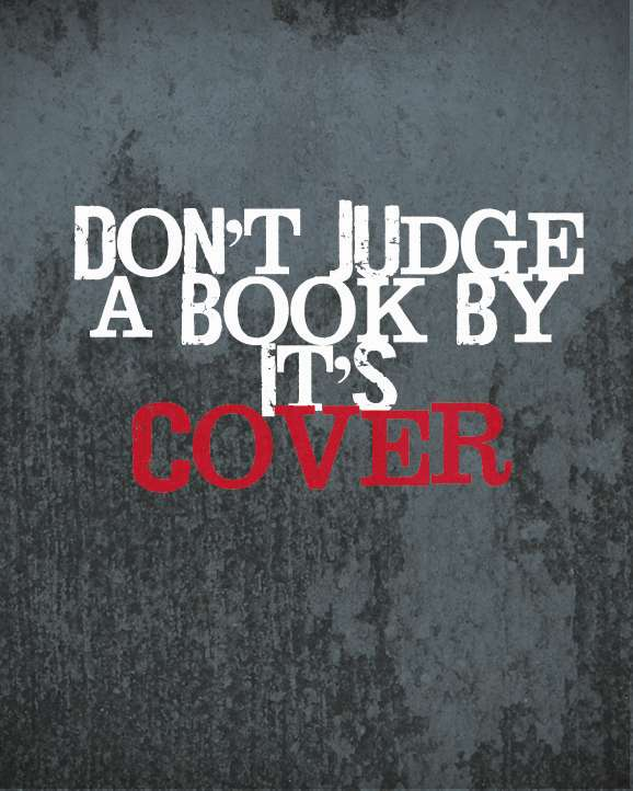 Do Not Judge The Book By Its Cover